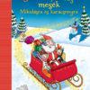 Pozsonyi Pagony - 3-5-8 perces mesék Mikulásra és karácsonyra