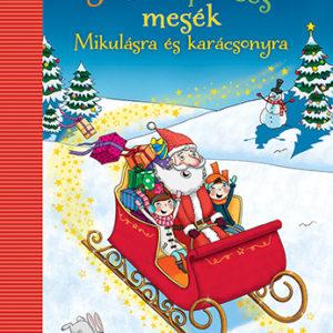 Pozsonyi Pagony – 3-5-8 perces mesék Mikulásra és karácsonyra