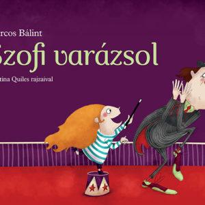 Pozsonyi Pagony – Szofi varázsol