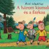 Pozsonyi Pagony - A három kismalac és a farkas
