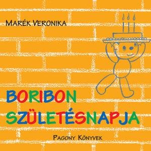 Pozsonyi Pagony – Boribon születésnapja