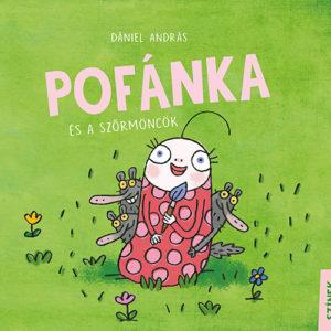 Pozsonyi Pagony – Pofánka és a szőrmöncök