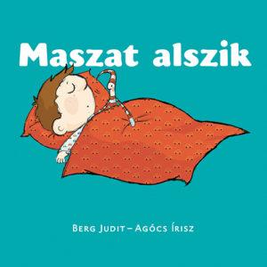 Pozsony Pagony – Maszat alszik