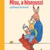 Pozsony Pagony - Misu, a kisnyuszi