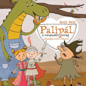 Pozsony Pagony – Palipál, a csupaszív lovag