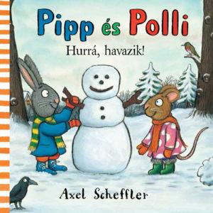 Pozsony Pagony – Pipp és Polli – Hurrá, havazik!