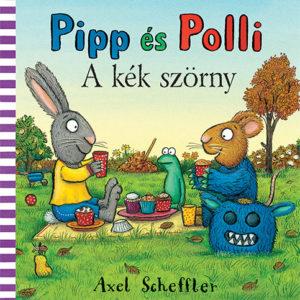Pozsony Pagony – Pipp és Polli – A kék szörny