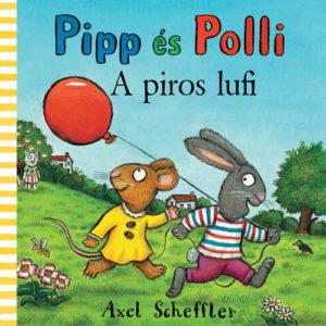 Pozsony Pagony – Pipp és Polli – A piros lufi ( Lapozó)