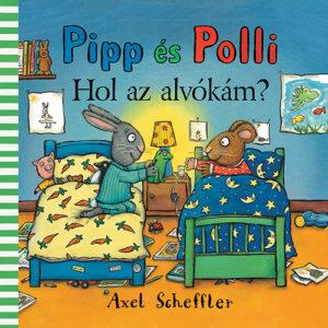 Pozsony Pagony – Pipp és Polli – Hol az alvókám? (Lapozó)