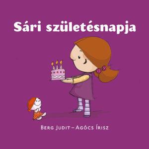 Pozsony Pagony – Sári születésnapja