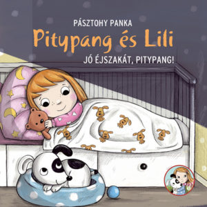 Pozsony Pagony – Jó éjszakát, Pitypang!