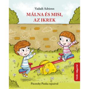 Pozsonyi Pagony – Málna és Misi, az Ikrek